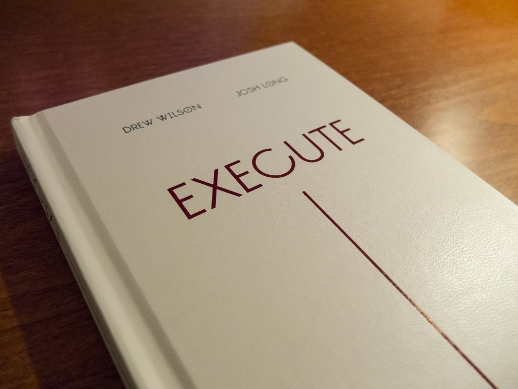 Execute - by Josh Long and Drew Wilson